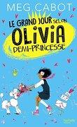 Le Grand Jour selon Olivia demi-princesse