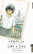 March comes in like a lion, Tome 1