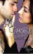 No choice saison 2