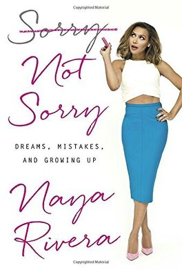 Couverture du livre : Sorry Not Sorry: Dreams, Mistakes and Growing Up