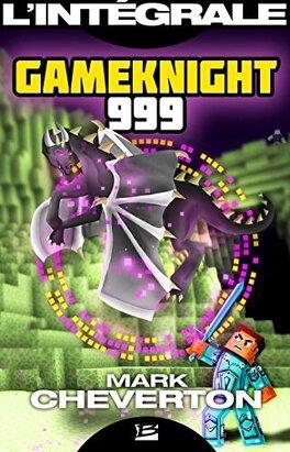 Couverture du livre : Gameknight999 - Intégrale
