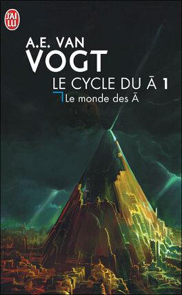 Couverture du livre : Le cycle du Ā, tome 1 : Le monde des Ā