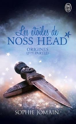 Couverture du livre : Les Étoiles de Noss Head, Tome 5 : Origines - Deuxième partie