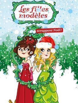 Couverture du livre : Les filles modèles scrappent Noël