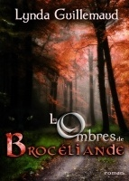 Couverture du livre : Les Ombres de Brocéliande