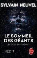 Les Dossiers Thémis, tome 1 : Le Sommeil des géants