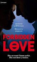 Forbidden Love : Fiancée à un autre - Sentiment défendu