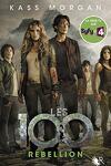 couverture Les 100, Tome 4 : Rébellion