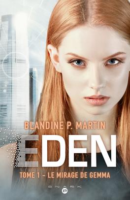 Couverture du livre : Eden, Tome 1 : Le Mirage de Gemma