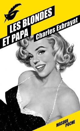 Couverture du livre : Les blondes et papa