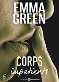 Corps impatients, Tome 6