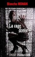 La Cage dorée