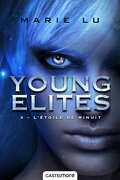 The Young Elites, tome 3 : L'Étoile de Minuit