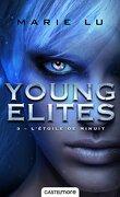 The Young Elites, tome 3 : L'Étoile de Minuit