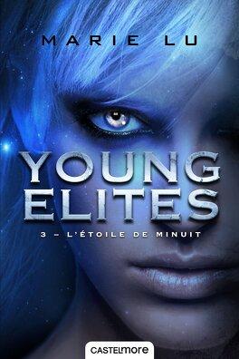 Couverture du livre : The Young Elites, tome 3 : L'Étoile de Minuit