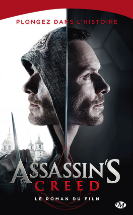Couverture du livre : Assassin's Creed : le Roman du Film