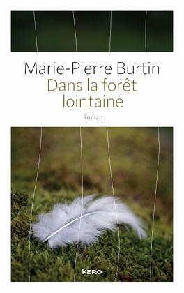 Dans La Forêt Lointaine Livre De Marie Pierre Burtin