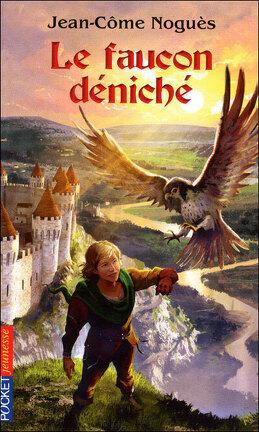 Couverture du livre : Le faucon déniché