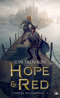 L'Empire des tempêtes, Tome 1 : Hope et Red