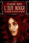 couverture Les Chroniques d'Ishmaar, Tome 2 : L'Elfe rouge