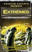 Les Experts Récupérateurs, tome 2 : Extrêmes