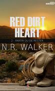 Red Dirt Heart, Tome 2 : Partir ou rester