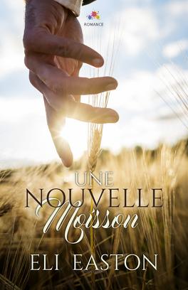 Couverture du livre : Une nouvelle moisson, Tome 1