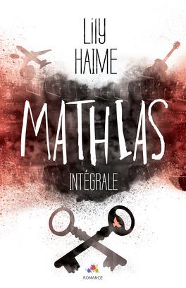 Couverture du livre : Mathias - L'Intégrale