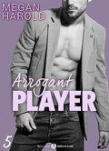 Arrogant Player, Tome 5