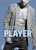 Arrogant Player, Tome 6