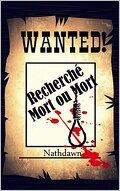 Wanted ! Recherché mort ou mort