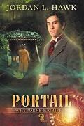 Whyborne & Griffon, Tome 2 : Le portail