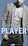 Arrogant Player, Tome 6