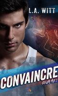 Cover Me, tome 2 : Convaincre