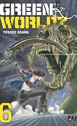 Green Worldz, Tome 6