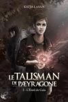 couverture Le Talisman de Pæyragone, tome 2 : L'éveil de Gaïa