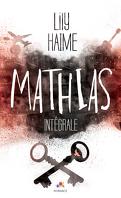 Mathias - L'Intégrale