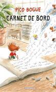 Pico Bogue, tome 9 : Carnet de bord
