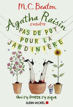 Couverture de Agatha Raisin enquête, Tome 3 : Pas de pot pour la jardinière