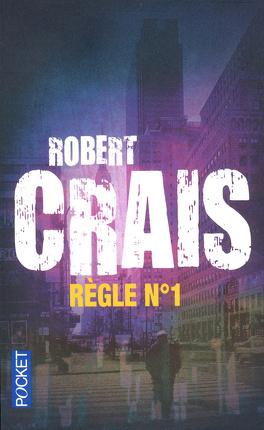 Couverture du livre : Elvis Cole & Joe Pike, Tome 13 : Règle n°1