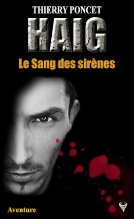 Couverture du livre : Haig, Tome 3: Le sang des sirènes