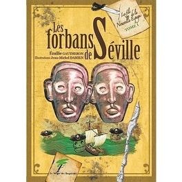 Couverture du livre : Les forbans de Seville, tome 1 : Les fils de la Nouvelle Espagne