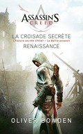 Assassin's creed, Tomes 1 & 2 : La croisade secrète / Renaissance