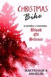 Blood Of Silence, Bonus : Christmas Bike