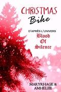 Blood of Silence, Tome 4.6 : Christmas Bike
