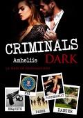 Criminals, Tome 2 : Criminals Dark