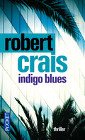 Elvis Cole & Joe Pike, Tome 7 : Indigo Blues