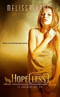Le Jugement des Six, Tome 1 : Hope[less]