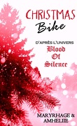 Blood of Silence, Tome 4.6 : Christmas Bike