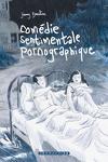 couverture Comédie sentimentale pornographique